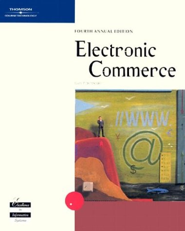 Electronic Commerce, Fourth Edition: Gary P. Schneider