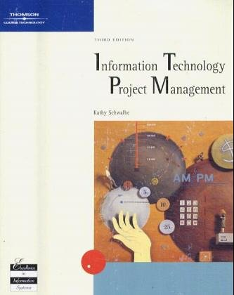 9780619159849: Information Technology Project Management, Third Edition