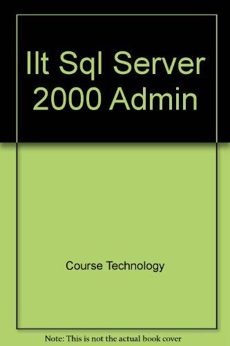 SQL Server 2000 ADMINISTRATION Volume 2, Student Manual, Microsoft *: SPRINGER, Michael; MARTIN, ...