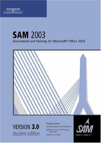 9780619172343: SAM 2003 Assessment and Training for Microsoft Office 2003 Version 3.0