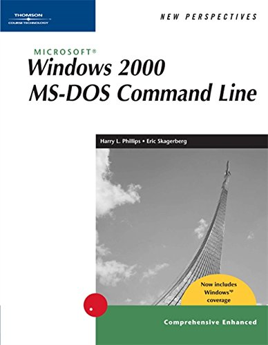 9780619185510: New Perspectives on Microsoft Windows 2000 MS-DOS Command Line, Comprehensive, Windows XP Enhanced (New Perspectives Series)