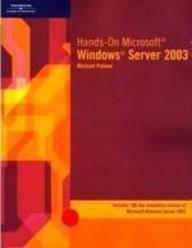 9780619186081: Hands-On Microsoft Windows Server 2003
