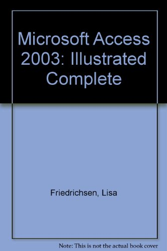 9780619188085: Microsoft Office Access 2003-Illustrated Complete