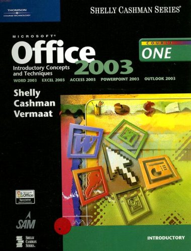 9780619200244: Microsoft Office 2003: Introductory Concepts and Techniques (Shelly Cashman)
