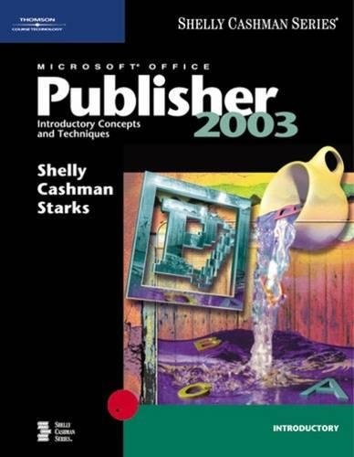 9780619200305: Microsoft Office Publisher 2003: Introductory Concepts and Techniques (Shelly Cashman)