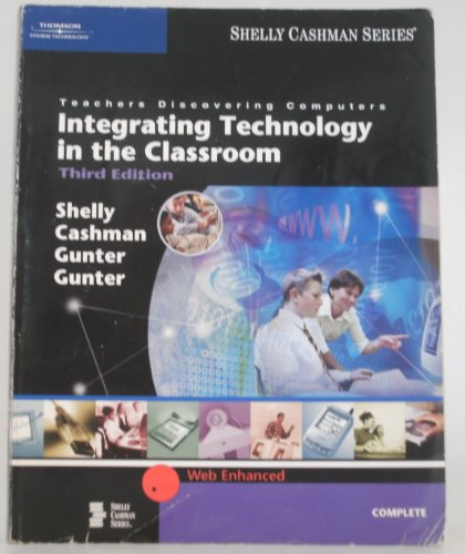 9780619201807: Teachers Discovering Computers: Integrating Technology in the Classroom, Third Edition