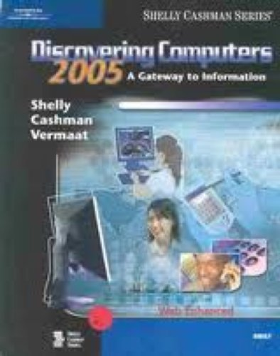 9780619202170: Discovering Computers 2005: A Gateway to Information, Brief