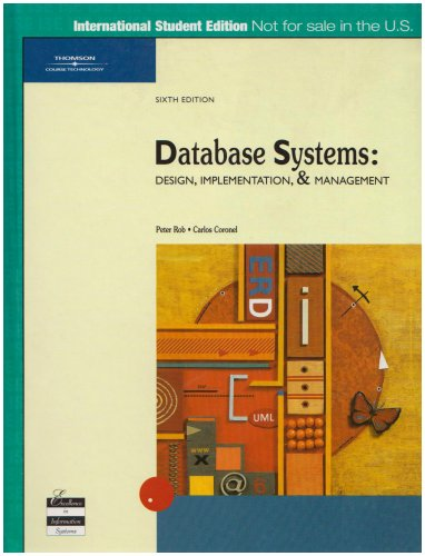 9780619213237: Database Systems: Design, Implementation and Management, Sixth Edition