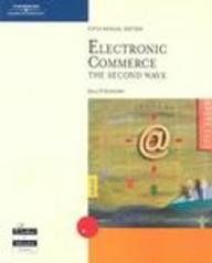 9780619213312: Electronic Commerce: The Second Wave, Fifth Edition