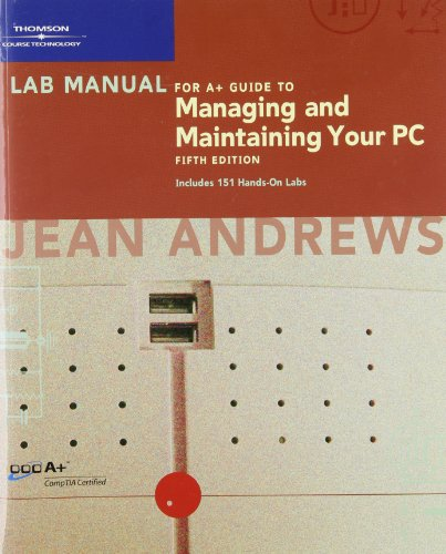 9780619213442: Lab Manual for A+ Guide to Managing and Maintaining Your PC
