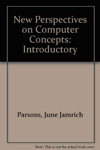 9780619213855: New Perspectives on Computer Concepts Seventh Edition, Introductory