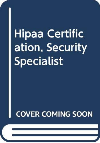 9780619214555: Hipaa Certification, Security Specialist