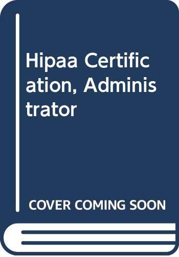 9780619214968: Hipaa Certification, Administrator