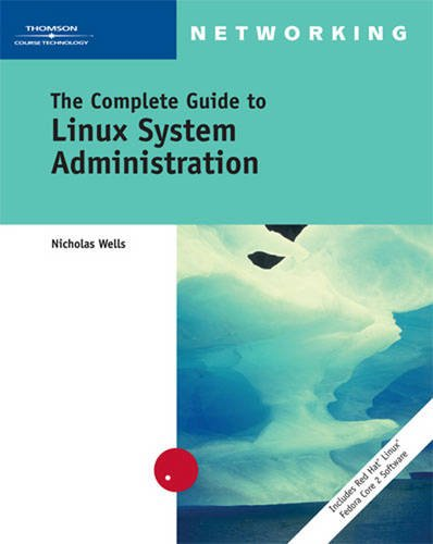 9780619216160: The Complete Guide to Linux System Administration (Networking)