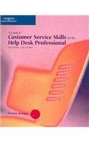 9780619216412: A Guide to Customer Service Skills for the Help Desk Professional, Second Edition