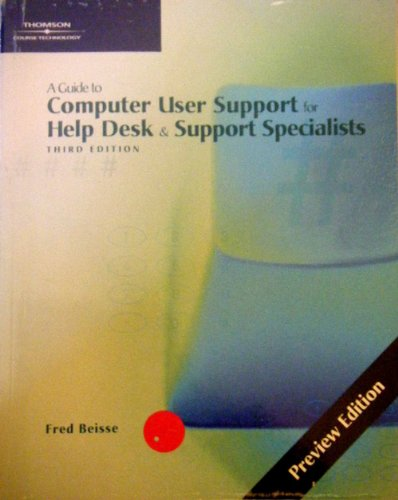 9780619216689: A Guide to Computer User Support for Help Desk & Support Specialist (Preview Edition)