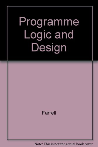 Programming Logic and Design, Third Edition Comprehensive (0619216913) by Joyce Farrell