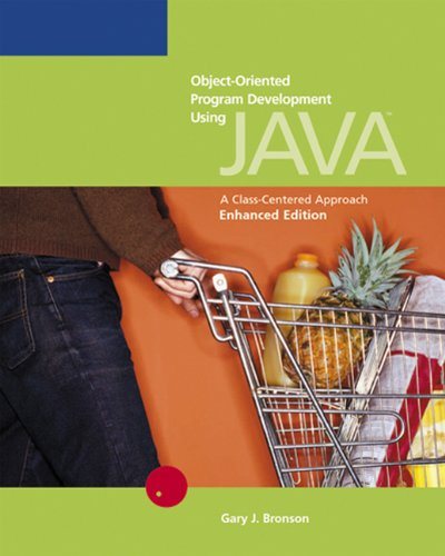 9780619217204: Object-Oriented Program Development Using Java: A Class-Centered Approach, Enhanced Edition