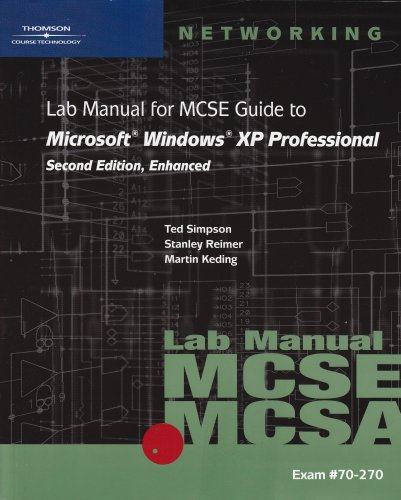 9780619217372: 70-270 Lab Manual for MCSE Guide to Microsoft Windows XP Professional, Second Edition, Enhanced