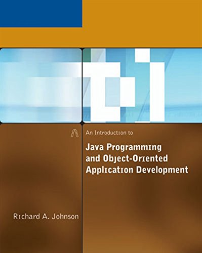 An Introduction to Java Programming and Object-Oriented: Richard Johnson
