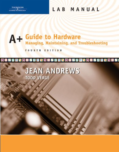 9780619217662: Lab Manual for Andrews' A+ Guide to Hardware: Managing, Maintaining and Troubleshooting, 4th