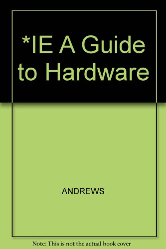 9780619217716: *IE A Guide to Hardware