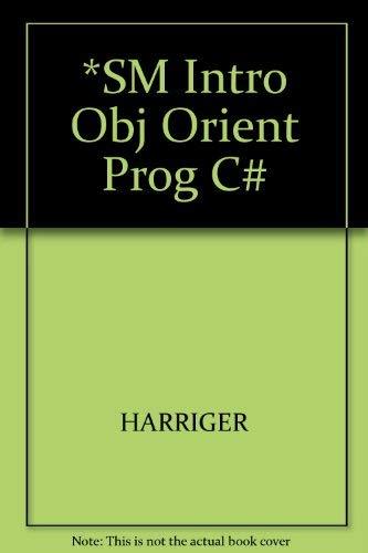9780619217723: *SM Intro Obj Orient Prog C#