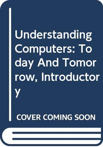 9780619243654: Understanding Computers 2004: Today and Tomorrow