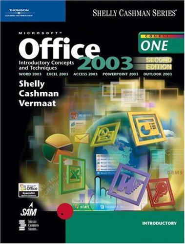 9780619254773: Microsoft Office 2003: Introductory Concepts and Techniques, Second Edition (Shelly Cashman)