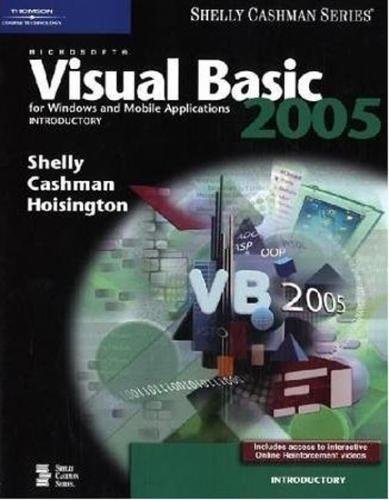 9780619254803: Microsoft Visual Basic 2005 for Windows and Mobile Applications: Introductory (Available Titles Skills Assessment Manager (SAM) - Office 2007)