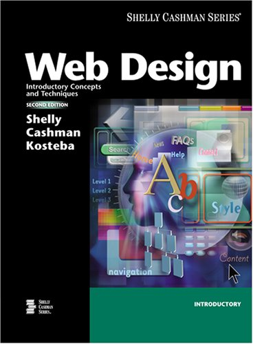 9780619254865: Web Design: Introductory Concepts and Techniques, Second Edition (Available Titles Skills Assessment Manager (SAM) - Office 2007)