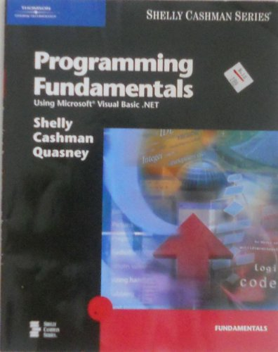9780619255145: Programming Fundamentals Using Microsoft Visual Basic .NET