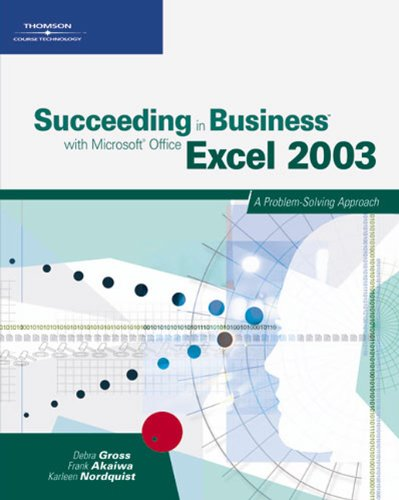 9780619267407: Succeeding in Business with Microsoft Office Excel 2003: A Problem-Solving Approach
