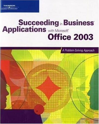 """Succeeding in Business Applications with """"Microsoft"""" Office: Gross, Debra &"""