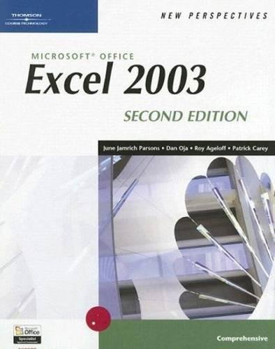 9780619268152: New Perspectives on Microsoft Office Excel 2003, Comprehensive (New Perspectives (Paperback Course Technology)) 2nd Edition