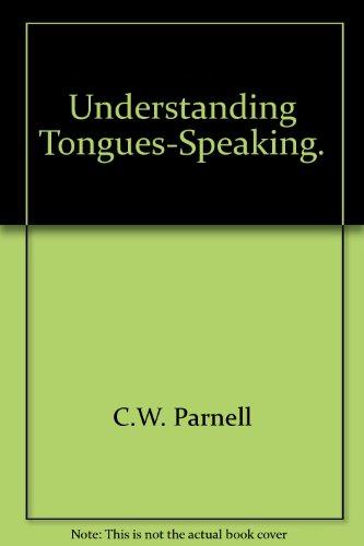 9780620005609: Understanding tongues-speaking