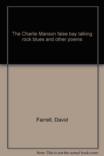 9780620014045: The Charlie Manson false bay talking rock blues and other poems