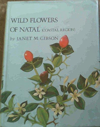 9780620018272: Wild flowers of Natal (Coastal Region)