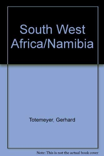 South West Africa/ Namibia. Facts, attitudes, assessment, and prospects