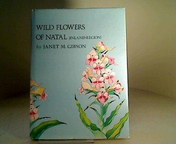 9780620032636: Wild flowers of Natal (inland region)