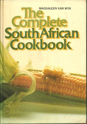 9780620043564: The complete South African cookbook