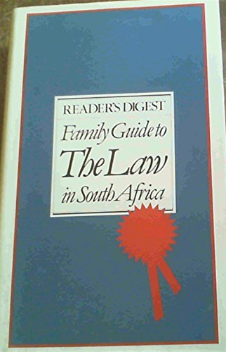 9780620054904: Reader's Digest family guide to the law in South Africa