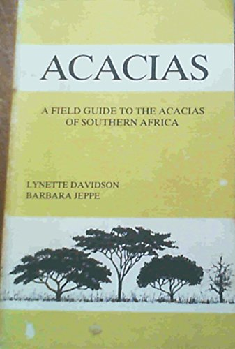 9780620056090: Acacias: a field guide to the acacias of Southern Africa