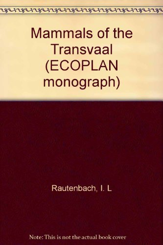 9780620057387: Mammals of the Transvaal (ECOPLAN monograph)