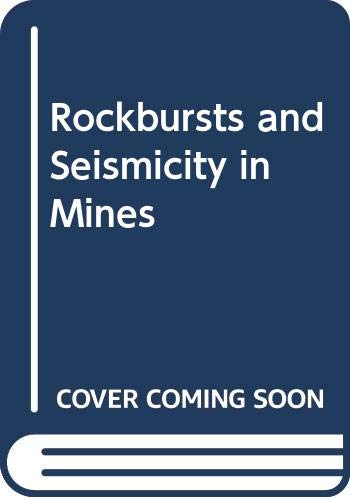 9780620067089: Rockbursts and Seismicity in Mines (Symposium series / South African Institute of Mining and Metallurgy)