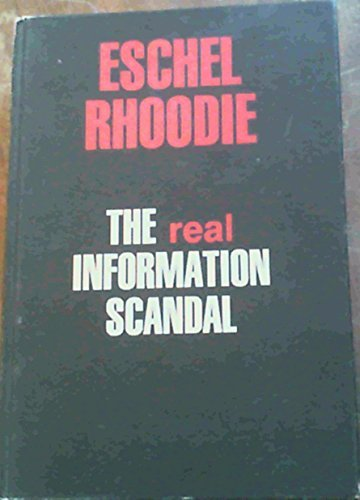 9780620070577: The real information scandal