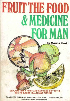 9780620072700: Fruit the Food and Medicine for Man