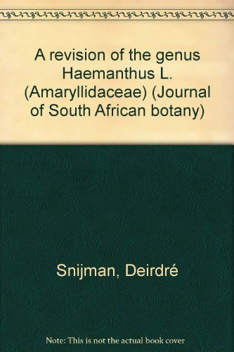 9780620073394: A revision of the genus Haemanthus L. (Amaryllidaceae) (Journal of South African botany)