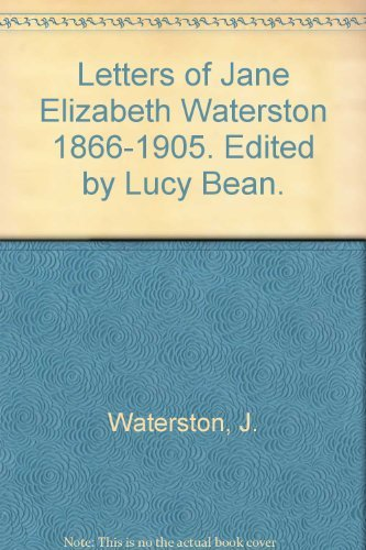 9780620073752: The letters of Jane Elizabeth Waterston, 1866-1905 (Van Riebeek Society publications : second series)