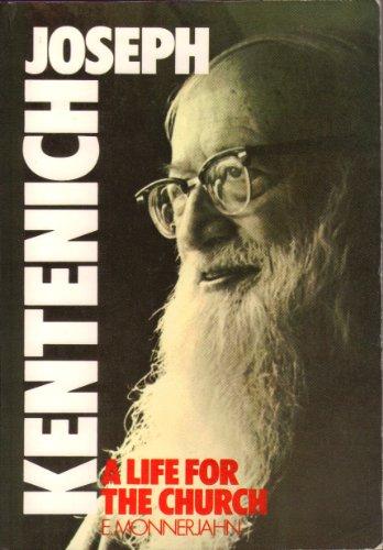 Joseph Kentenich: A life for the church: Monnerjahn, Engelbert